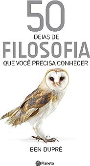 50 ideias de Filosofia (Coleção 50 ideias)