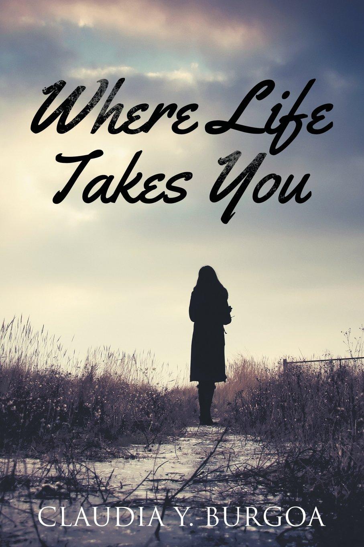 Download Where Life Takes You PDF