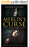 MERLIN'S CURSE: gripping historical fantasy romance (The Igraine Trilogy Book 2)