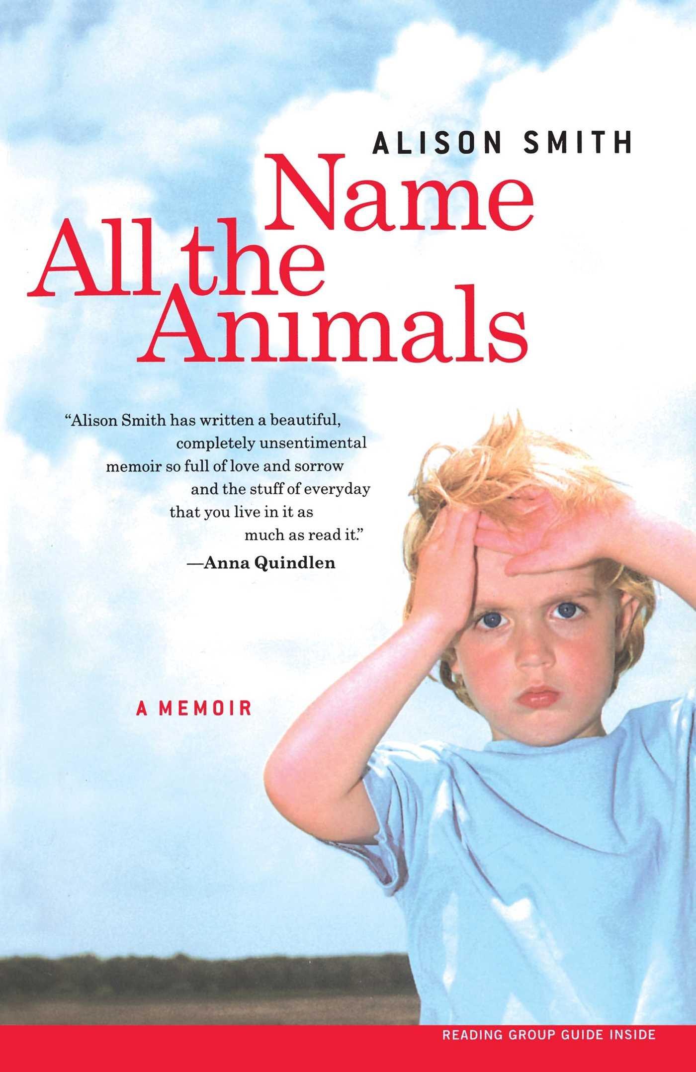 Read Online Name All the Animals: A Memoir PDF