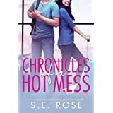 Chronicles of a Hot Mess: A Laugh-Out-Loud Sports Romance