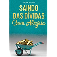 SAINDO DAS DÍVIDAS COM ALEGRIA - Getting Out of Debt Portuguese
