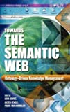 Towards the Semantic Web: Ontology-driven Knowledge