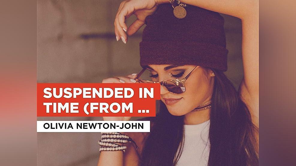 Suspended In Time (From Xanadu movie soundtrack) im Stil von Olivia Newton-John