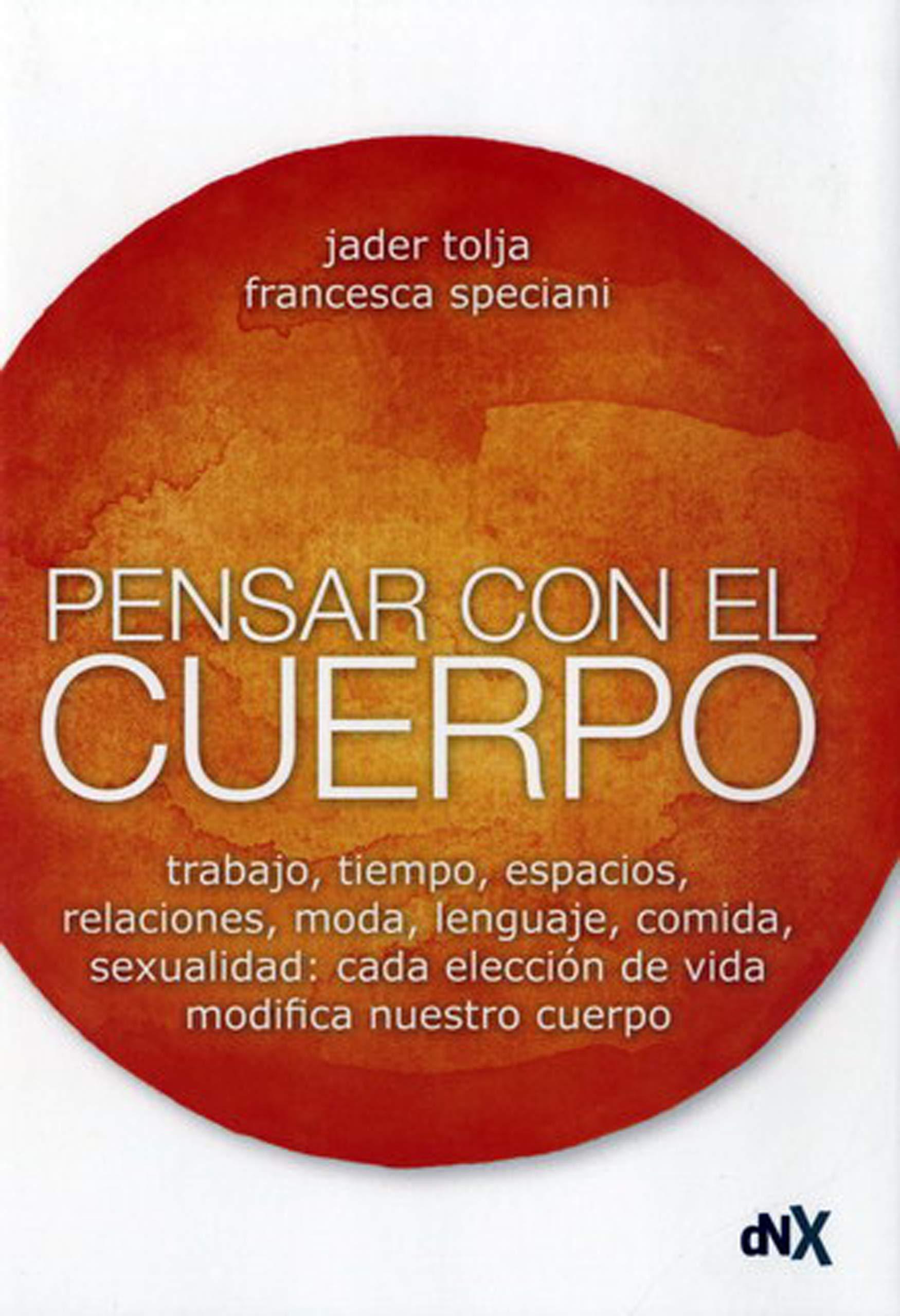 Pensar con el cuerpo Resiliencia y superación personal: Amazon.es: Tolja, Jader, Speciani, Francesca: Libros