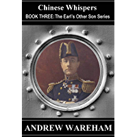 Chinese Whispers (The Earl's Other Son Series, Book 3)