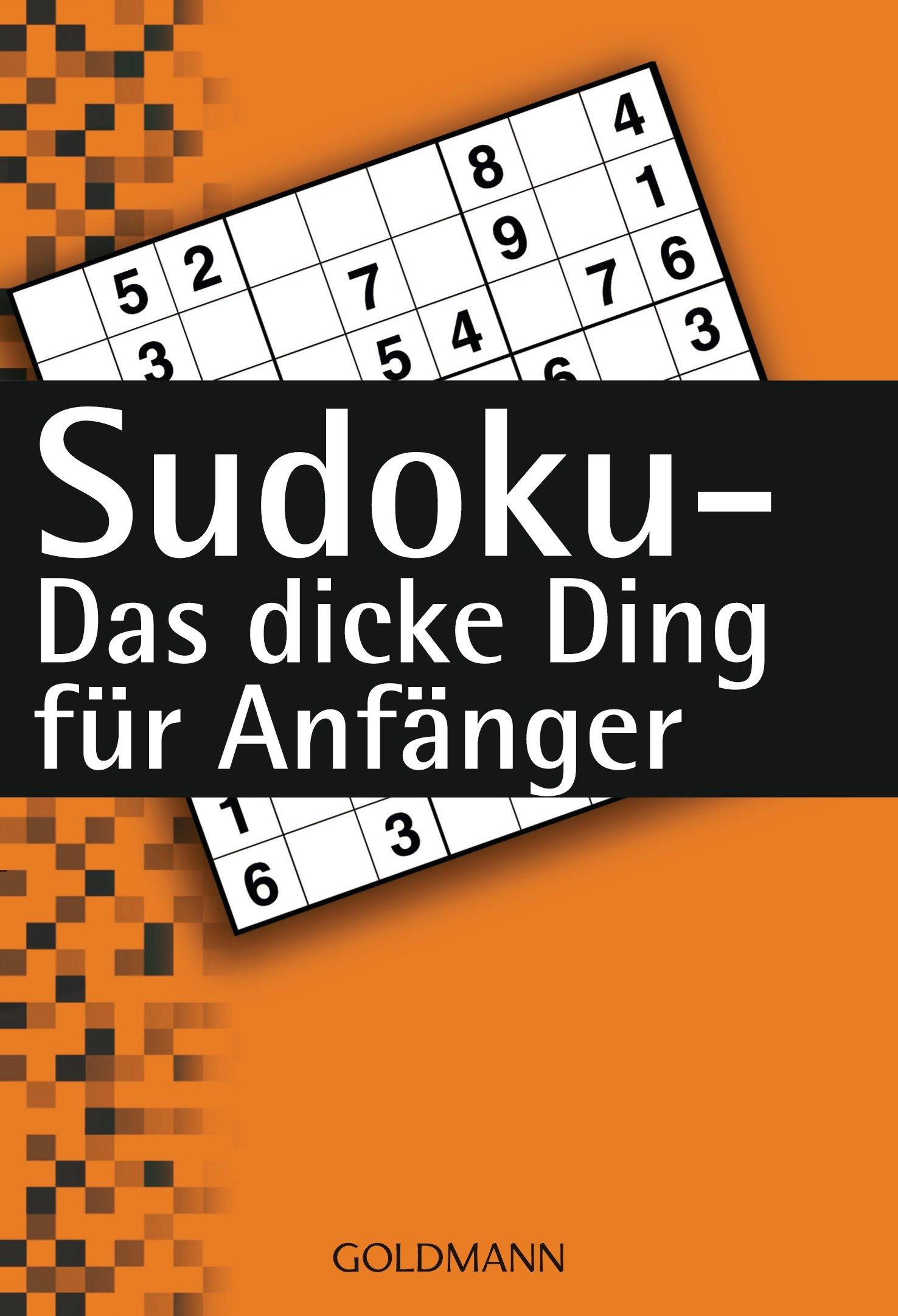 Sudoku - Das dicke Ding für Anfänger