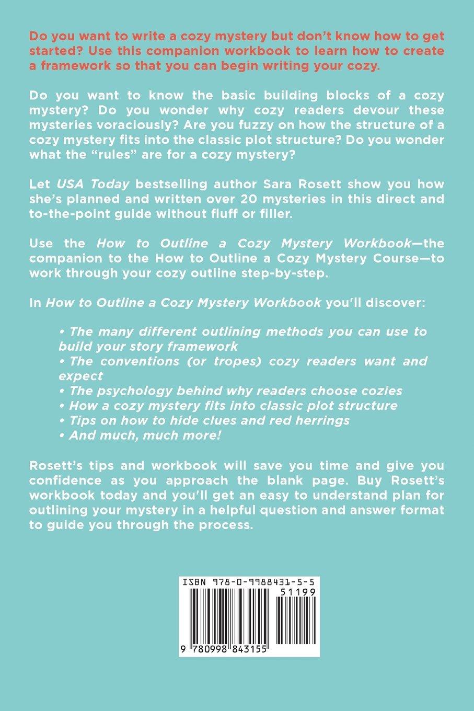 Workbooks workbook methods : How to Outline A Cozy Mystery: Workbook: Sara Rosett ...