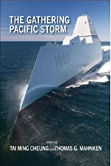 The Gathering Pacific Storm: Emerging US-China Strategic Competition in Defense Technological and Industrial Development Kindle Edition
