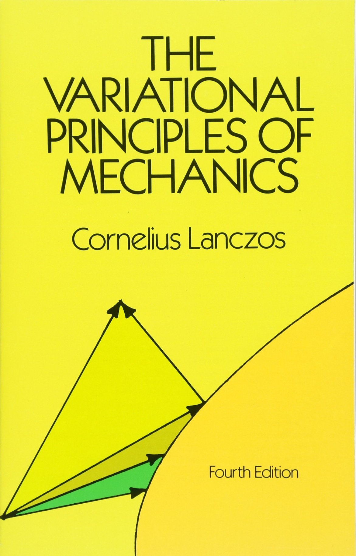 The Variational Principles of Mechanics (Dover Books on Physics & Chemistry) (Dover Books on Physics and Chemistry)