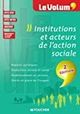 Institutions et acteurs de l'action sociale 2e édition - Le Volum' - Nº02