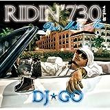 RIDIN' 730 Vol.2 ~ Best Mellow Mix ~
