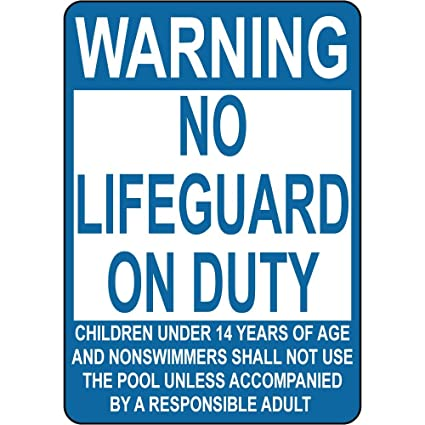 Amazon.com: Advertencia No Lifeguard Deber los niños menores ...