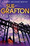 M is for Malice (Kinsey Millhone Alphabet series)