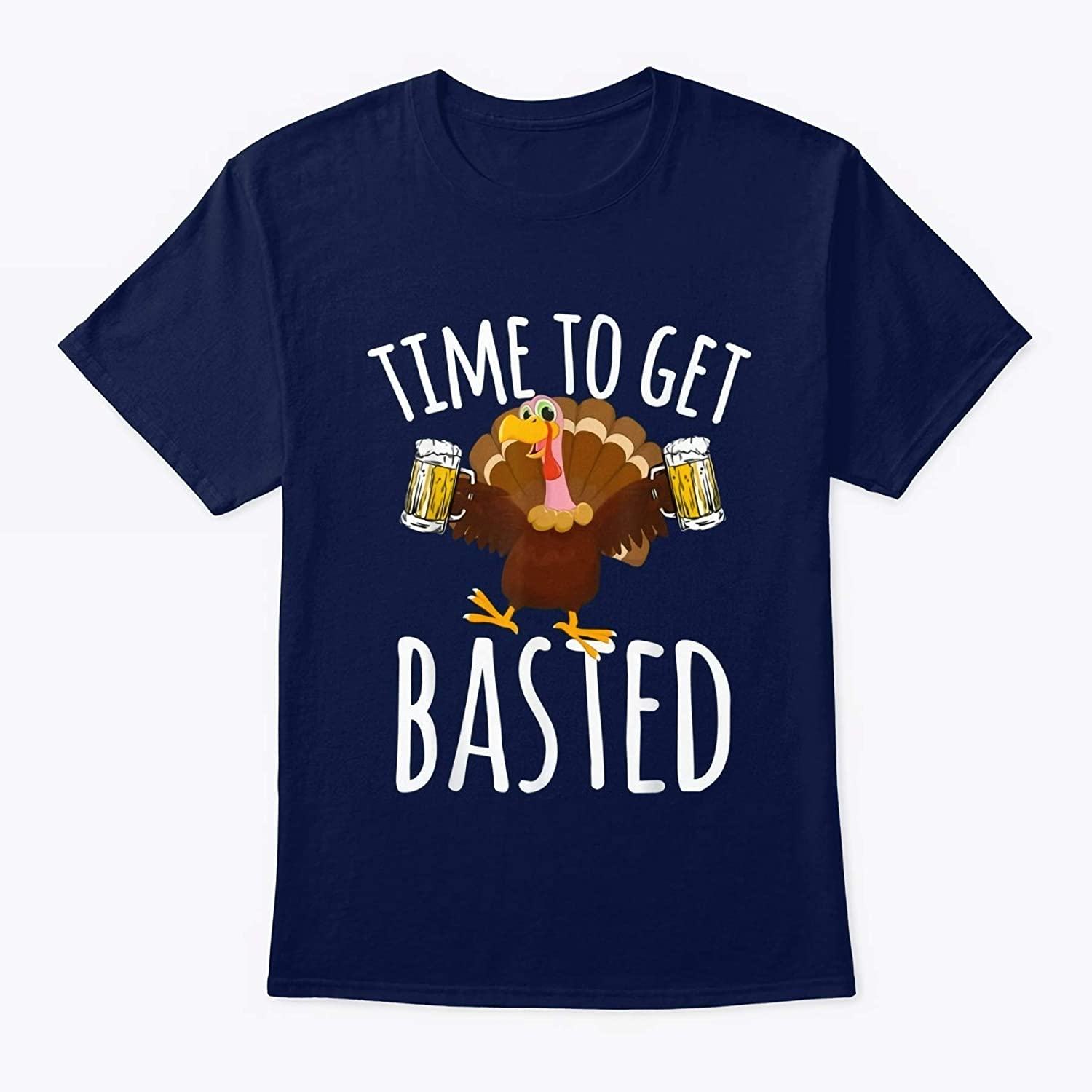 Diana Lysa Time to Get Basted Funny Beer Thanksgiving Turkey Gift T-Shirt