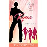 Kyna: A Story of Love (My Sister's Keeper Book 3)