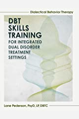 DBT Skills Training for Integrated Dual Disorder Treatment Settings Paperback