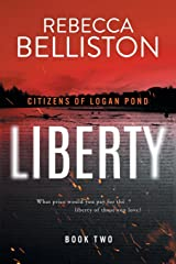 Liberty (Citizens of Logan Pond) Paperback