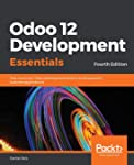 Odoo 12 Development Essentials, Fourth Edition