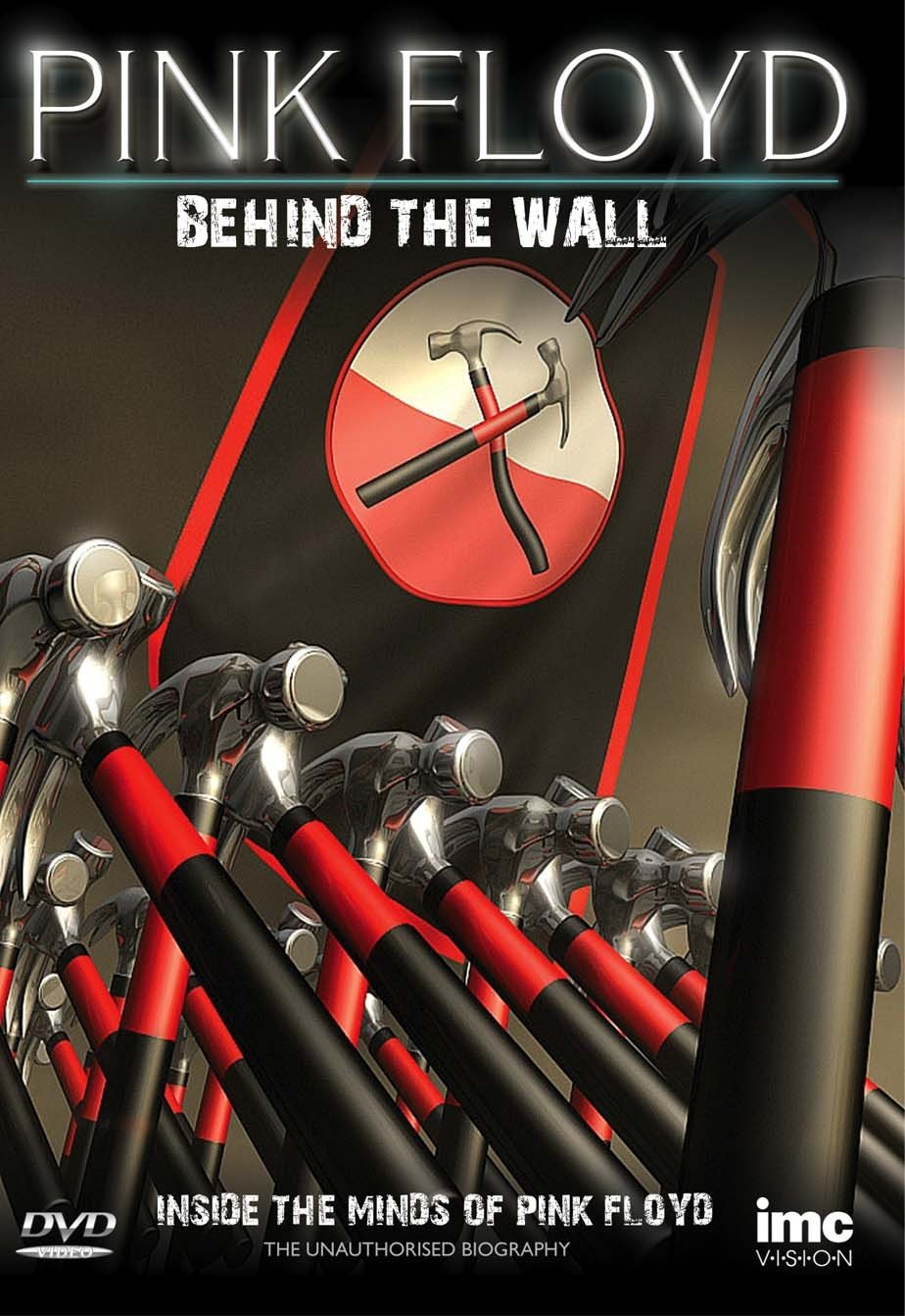 The Story of Pink Floyd - Behind the Wall - Inside the Minds of Pink ...