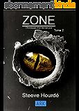 ZONE: Chroniques d'un dernier jour Tome 2