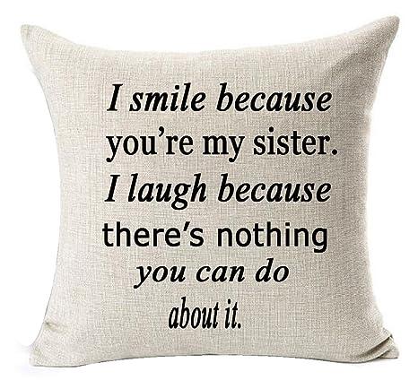 I smile because you are my Sister hacer amigo manta de lino ...