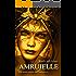 Amruielle - Die siebte Söhnin der Feuerelben