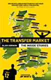 The Transfer Market:The Inside Stories
