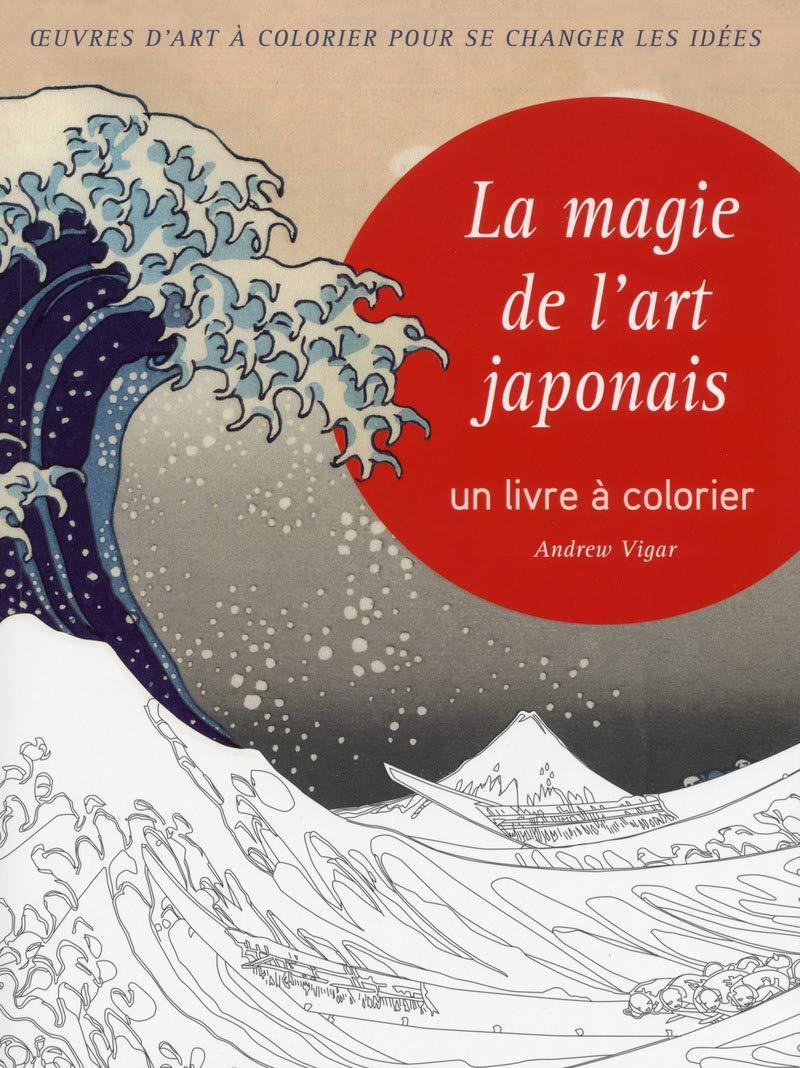 Coloriage Magique Japon.La Magie De L Art Japonais Un Livre A Colorier Amazon Fr
