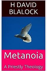 Metanoia: A Priestly Theology