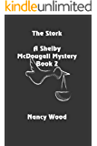 The Stork (A Shelby McDougall Mystery Book 2)