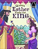 Queen Esther Visits the King (Arch Books)