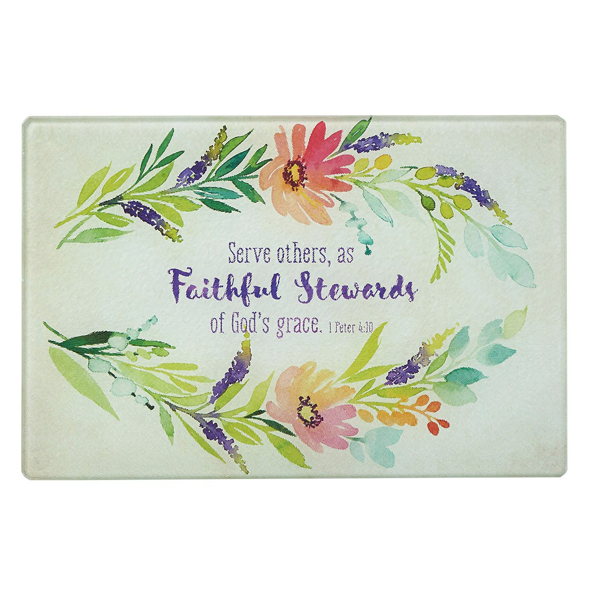 Watercolor Collection ''Faithful Stewards'' Glass Cutting Board / Trivet (Small: 11 7/8 x 7 7/8) - 1 Peter 4:10 by Christian Art Gifts
