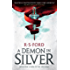 A Demon in Silver: (War of the Archons 1)
