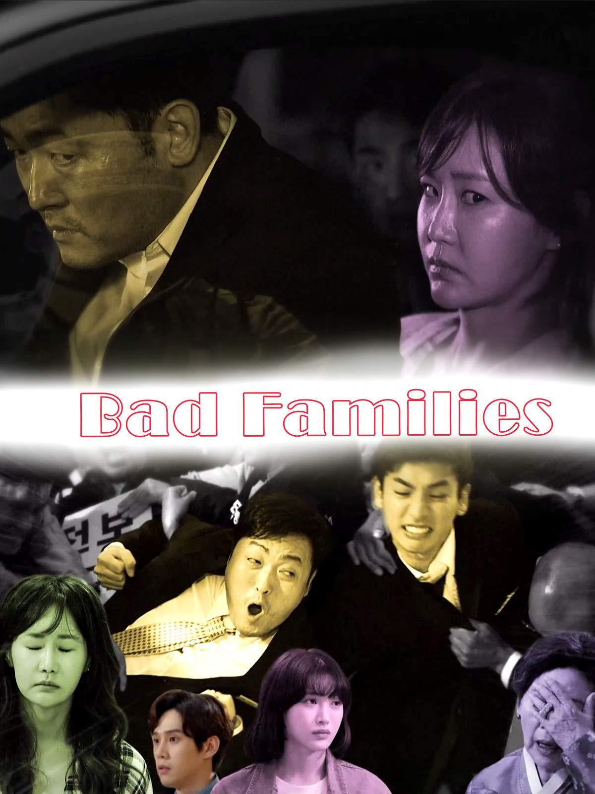 Bad Families