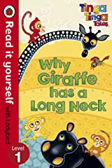 Read it Yourself: Why Giraffe has a Long Neck - Level 1 Hardcover