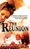 The Reunion (The Friessens) (Volume 1)
