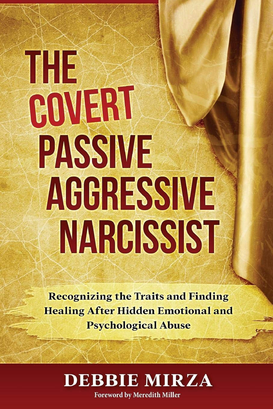 The Covert Passive-Aggressive Narcissist: Recognizing the