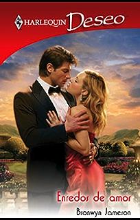 Enredos de amor (Deseo) (Spanish Edition)