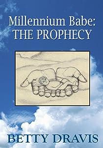 Millennium Babe: the Prophecy