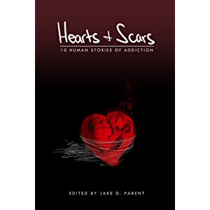 Hearts and Scars: 10 Human Stories of Addiction