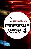 Underbelly 4