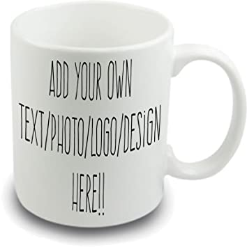 design your own mug mug your own name picture message text 10 oz