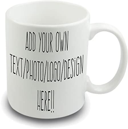 Design Your Own Mug Personalised Mug Your Own Name Picture Message