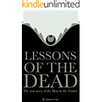 Lessons of the Dead: The true story of the Man in the Trailer
