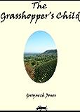 The Grasshopper's Child (Bold As Love Book 6)