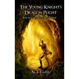 The Young Knight's Dragon Plight: Book One of the Young Knight Series