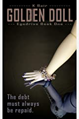 Golden Doll: Egodrive Book One (The Ulysses Project) Kindle Edition