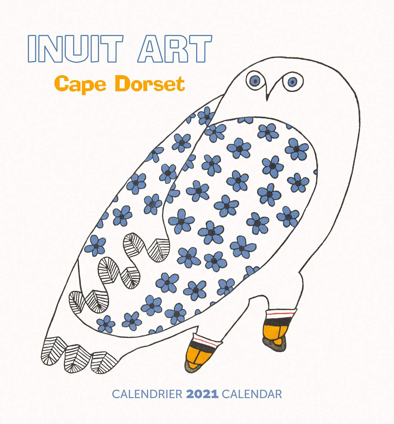 Inuit Art: Cape Dorset Calendrier 2021 Mini Wall Calendar (English