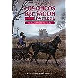 El Rancho del misterio (Spanish Edition) (4) (Los chicos del vagon de carga)